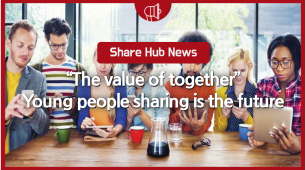 "[Share Hub News] ""The value of together"" Young people sharing is the future"