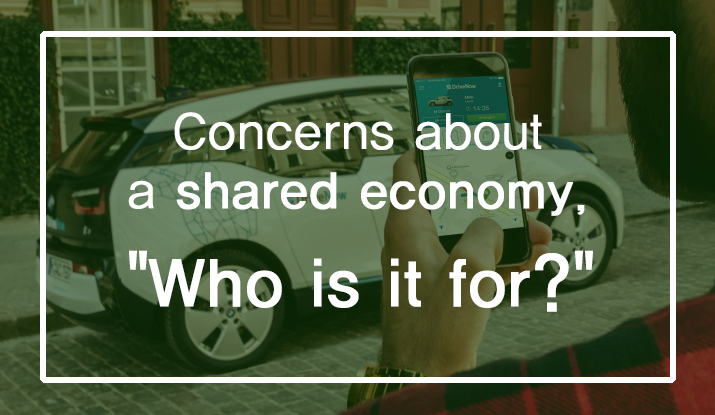 Concerns about a shared economy,