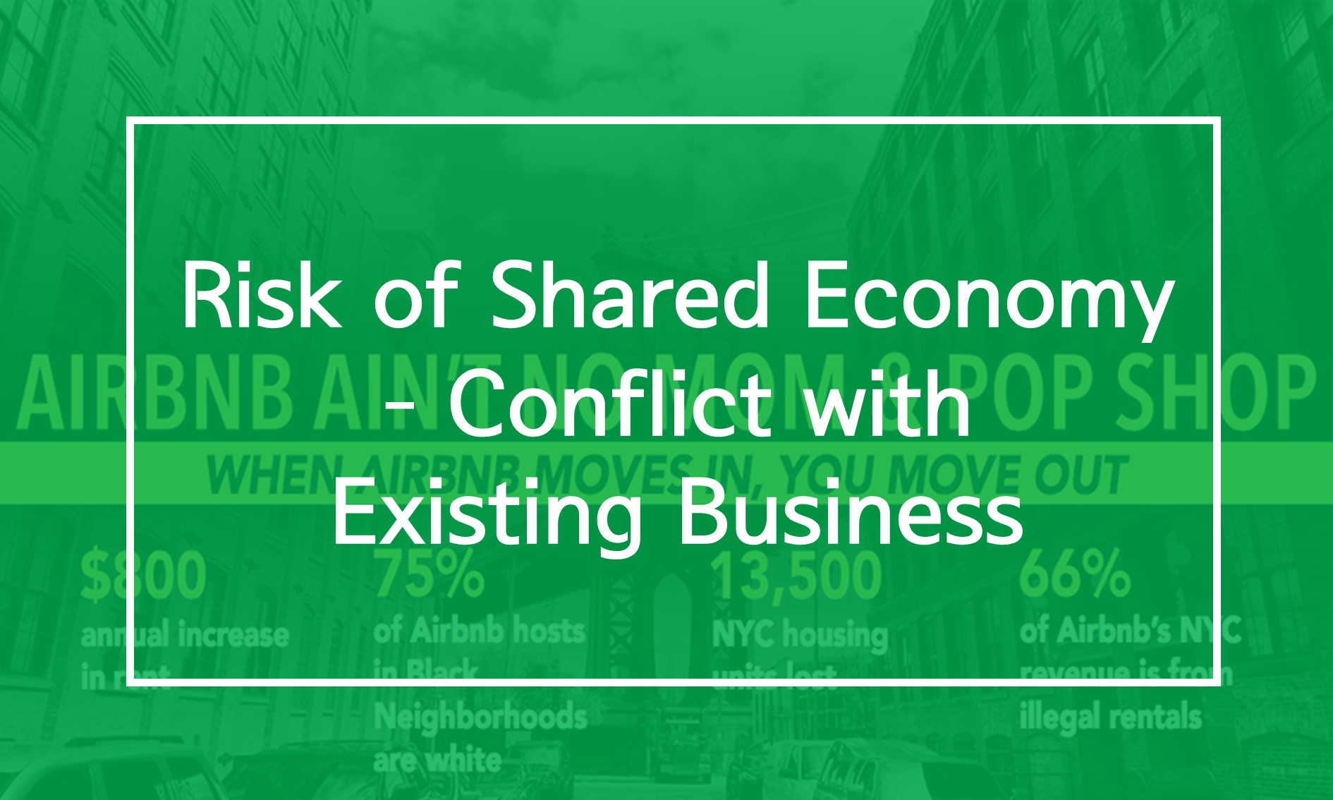[Resources] Risk of Shared Economy – Conflict with Existing Business
