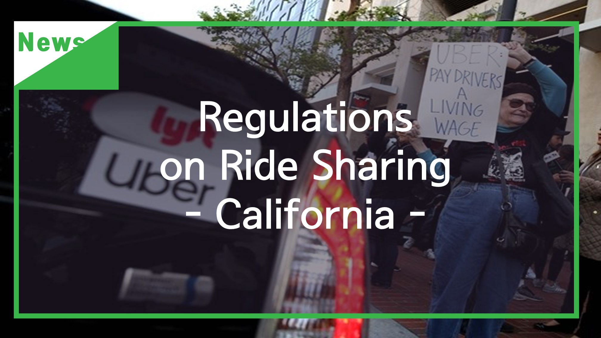 [News] Regulations on Ride Sharing - California
