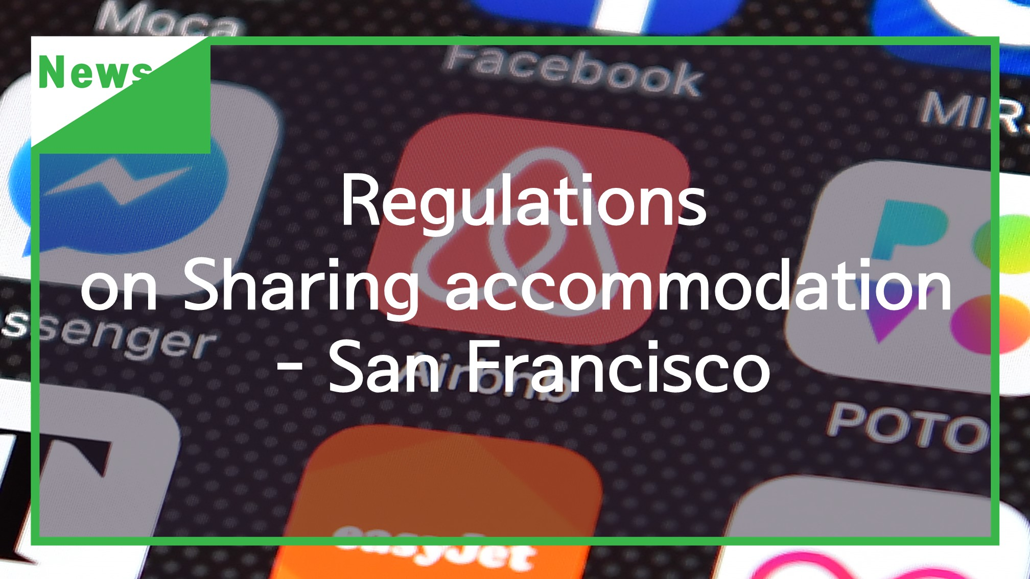 [News] Regulations on Sharing accommodation  - San Francisco