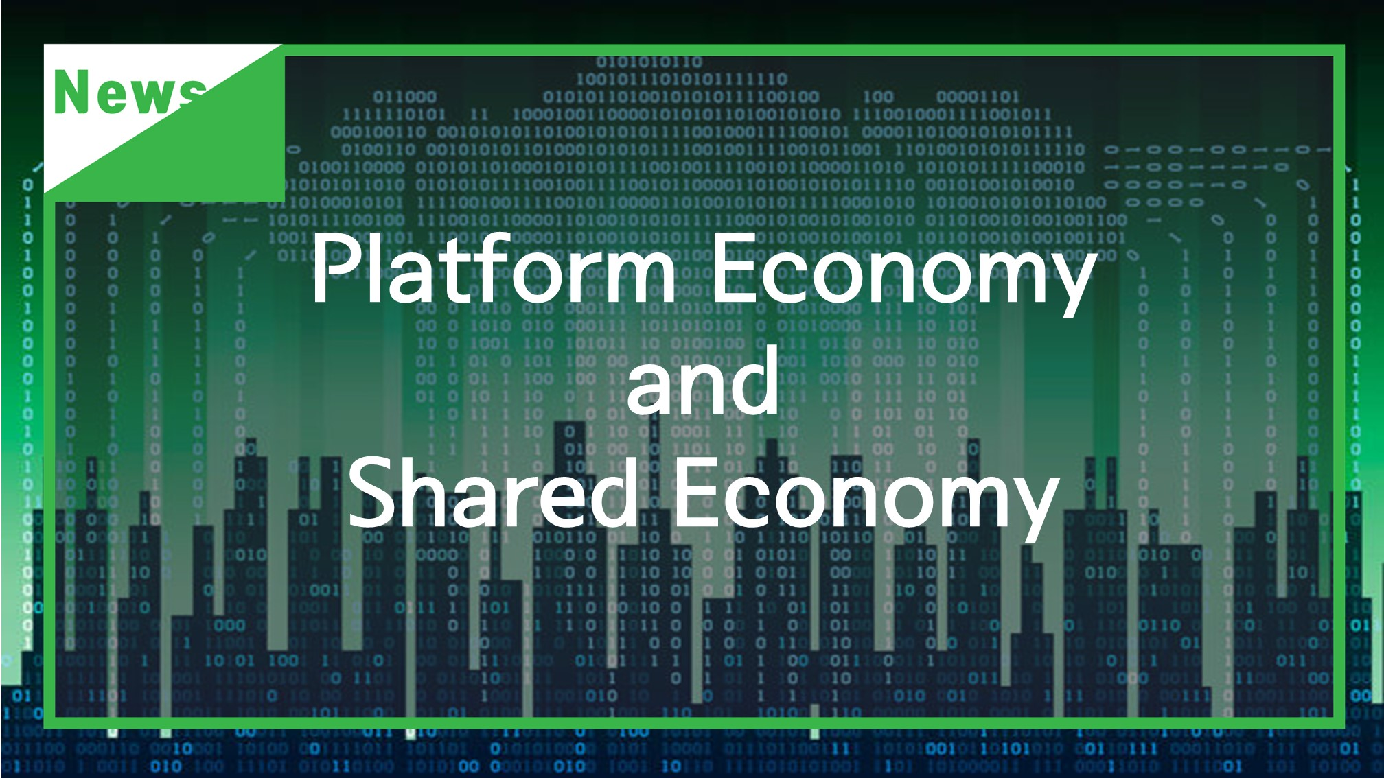 [News] Platform Economy and Shared Economy